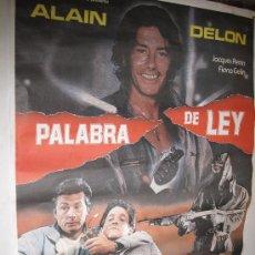 Cine: CARTEL ORIGINAL DE LA PELICULA - PALABRA DE LEY- 1.986. Lote 32368285