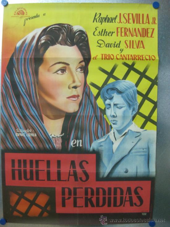 HUELLAS PERDIDAS.RAPHAEL SEVILLA,ESTHER FERNANDEZ.AÑO 1953. LITOGRAFIA. (Cine- Posters y Carteles - Drama)
