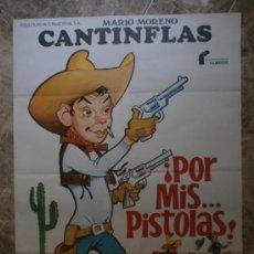 Cine: ¡ POR MIS...PISTOLAS ! - MARIO MORENO CANTINFLAS - AÑO 1979. Lote 42604228
