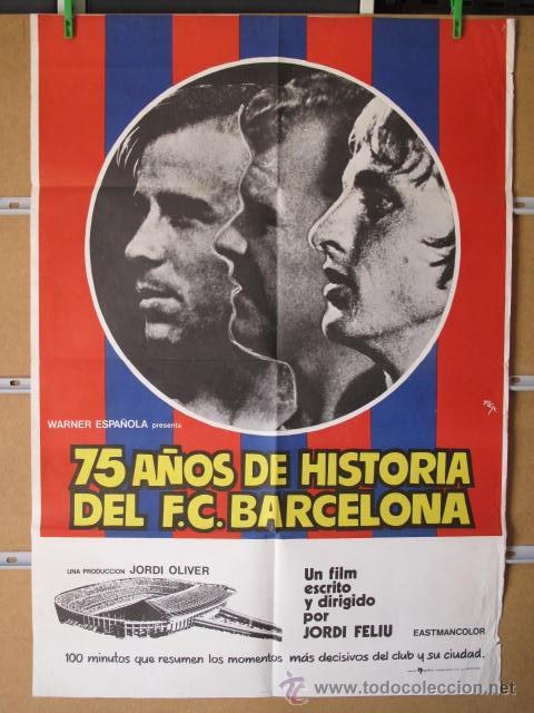 75 AÑOS DE HISTORIA DEL F.C. BARCELONA (Cine - Posters y Carteles - Documentales)