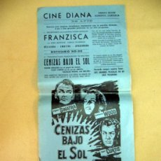 Cine: CARTEL DE CINE, CENIZAS BAJO EL SOL, 43 X 21 CM, CINE DIANA. Lote 32632605