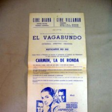 Cine: CARTEL DE CINE, CARMEN, EL VAGABUNDO, CARMEN LA DE RONDA, 43 X 21 CM, CINE DIANA Y VILLAMAR. Lote 32633139