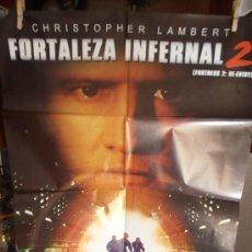 Cine: FORTALEZA INFERNAL 2, CARTEL DE CINE ORIGINAL 70X100 APROX (90). Lote 32833149