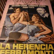 Cine: ANTIGUO CARTEL ORIGINAL DE PELICULA - LA HERENCIA FERRAMONTI - ANTHONY QUINN, DOMINIQUE SANDA Y FABI. Lote 32834223