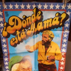 Cine: ¿DÓNDE ESTA MAMA?, CARTEL DE CINE ORIGINAL 70X100 APROX (90). Lote 32835267