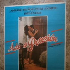 Cine: ACTO DE POSESION. AMPARO MUÑOZ, PATXI ANDION, ISELA VEGA.. Lote 33009406