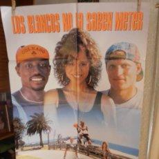 Cine: LOS BLANCOS NO LA SABEN METER, CARTEL DE CINE ORIGINAL 70X100 APROX (1025). Lote 33080457