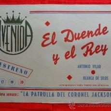 Cine: EL DUENDE Y EL REY, ANTONIO VILAR, BLANCA DE SILOS, CARTELITO LOCAL 1948, (45X32), CINE AVENIDA. Lote 33211873