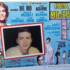 Cine: DOLORES DEL RIO - CASA DE MUJERES - ELSA AGUIRRE - MARIA DUVAL - LOBBY CARD ORIGINAL MEXICANO. Lote 2467421