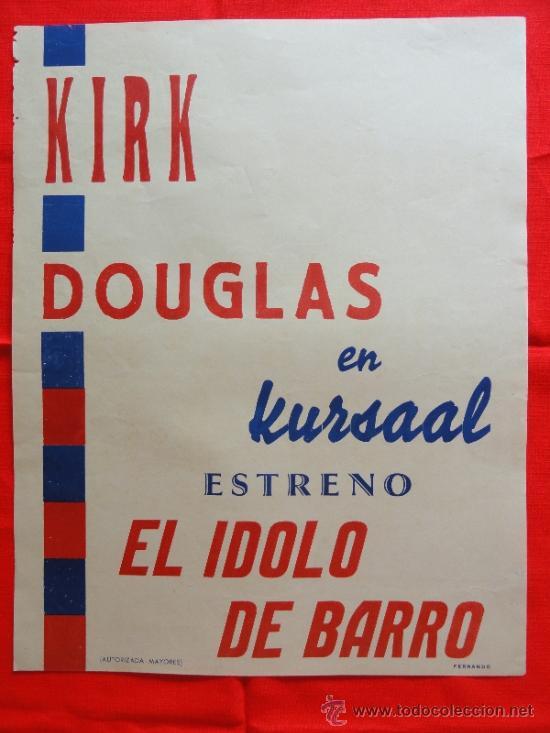 EL ÍDOLO DE BARRO, KIRK DOUGLAS, CARTELITO LOCAL (41X32) AÑOS 50 ESTRENO CINE KURSAAL (Cine - Posters y Carteles - Deportes)