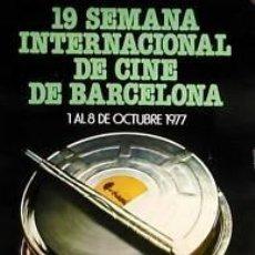 Cine: CARTEL 19 SEMANA INTERNACIONAL CINE.1977. 47X69 CM.. Lote 33240991