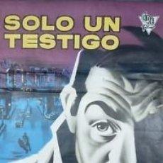 Cine: CARTEL CINE.SOLO UN TESTIGO. ALBERICIO.VENTURA / MILO. Lote 33241152
