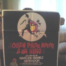 Cine: POSTER ¿QUIÉN PUEDE MATAR A UN NIÑO? (1976) NARCISO IBÁÑEZ SERRADOR. Lote 33252586
