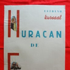 Cine: HURACAN DE EMOCIONES, BURT LANCASTER VIRGINIA MAYO, CARTELITO LOCAL AÑOS 50 (45X32) CINE KURSAAL. Lote 33253132