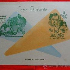Cine: HONDO, MI TIO JACINTO, JOHN WAYNE, PABLITO CALVO, CARTELITO LOCAL AÑOS 50 (45X32) CINE AVENIDA. Lote 33253607