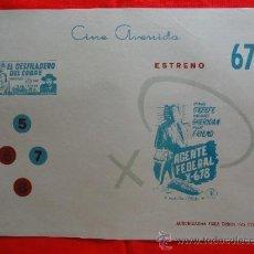 Cine: AGENTE FEDERAL X-678, EL DESFILADERO DEL COBRE, D. O'KEEFE, CARTELITO LOCALAÑOS 50 (45X32) AVENIDA. Lote 33254364