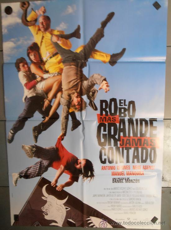 EL ROBO MAS GRANDE JAMAS CONTADO,ANTONIO RESINES CARTEL DE CINE ORIGINAL 70X100 APROX (1607) (Cine - Posters y Carteles - Clasico Español)