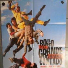 Cine: EL ROBO MAS GRANDE JAMAS CONTADO,ANTONIO RESINES CARTEL DE CINE ORIGINAL 70X100 APROX (1607). Lote 33274050