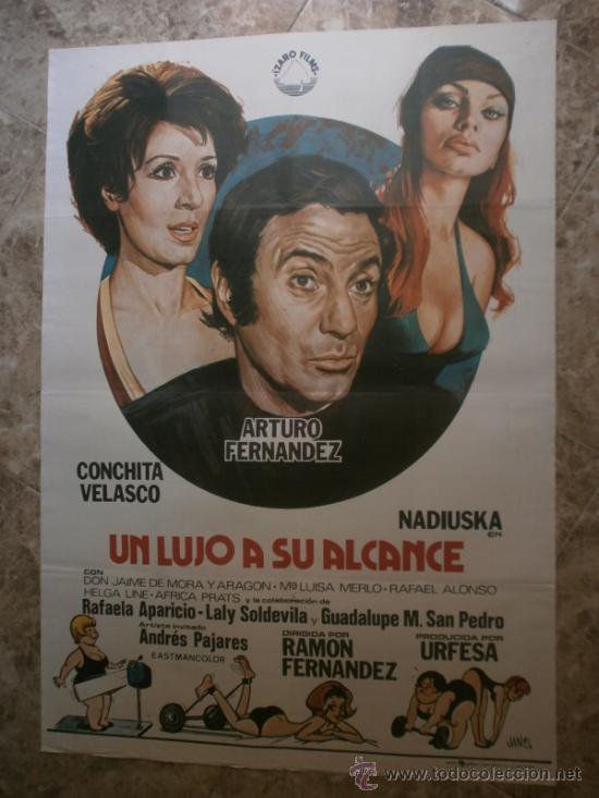UN LUJO A SU ALCANCE. ARTURO FERNANDEZ, CONCHITA VELASCO, NADIUSKA. AÑO 1975. (Cine - Posters y Carteles - Clasico Español)