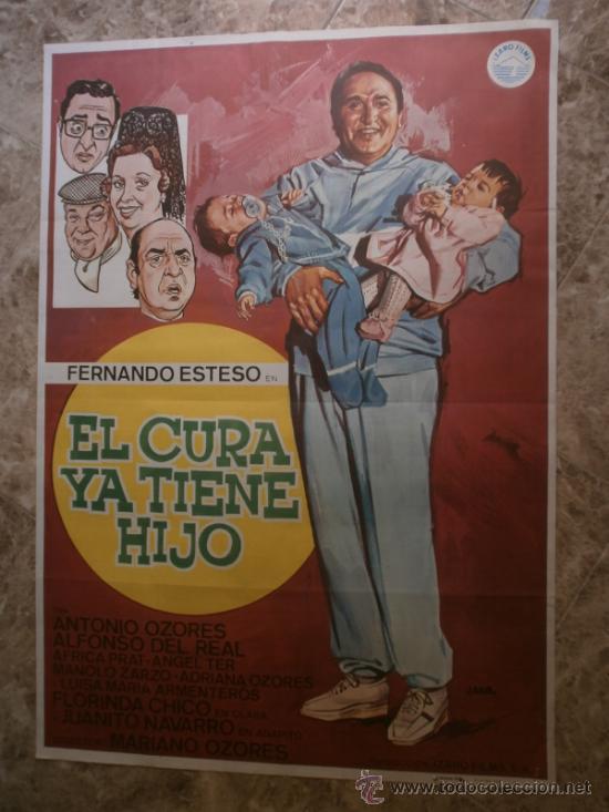 EL CURA YA TIENE HIJO. FERNANDO ESTESO, ANTONIO OZORES, ALFONSO DEL REAL. AÑO 1983. (Cine - Posters y Carteles - Clasico Español)