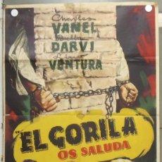 Cine: PL87 EL GORILA OS SALUDA LINO VENTURA CHARLES VANEL DARVI POSTER ORIGINAL 70X100 ESTRENO. Lote 33420083