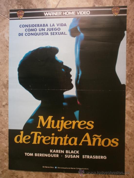 MUJERES DE TREINTA AÑOS. KAREN BLACK, TOM BERENGUER, SUSAN STRASBERG. (Cine- Posters y Carteles - Drama)