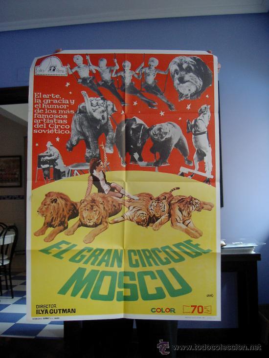 """CARTEL DEL FILM """"EL GRAN CIRCO DE MOSCU """" (Cine - Posters y Carteles - Documentales)"""