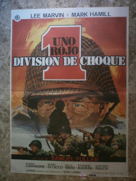 UNO ROJO DIVISION DE CHOQUE. LEE MARVIN, MARK HAMILL. AÑO 1980. (Cine - Posters y Carteles - Bélicas)