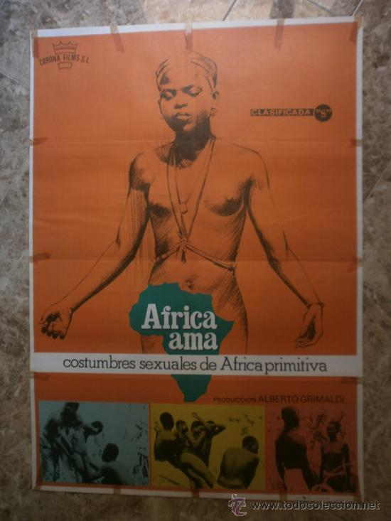 AFRICA AMA. COSTUMBRES SEXUALES DE AFRICA PRIMITIVA. AÑO 1978. (Cine - Posters y Carteles - Documentales)