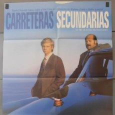 Cine: CARRETERAS SECUNDARIAS,MARIBEL VERDU, ANTONIO RESINES CARTEL DE CINE ORIGINAL 70X100 APROX (2691). Lote 33763386