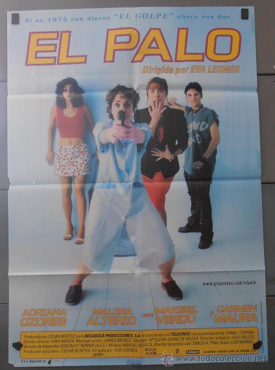 EL PALO,CARMEN MAURA, MARIBEL VERDU CARTEL DE CINE ORIGINAL 70X100 APROX (2869) (Cine - Posters y Carteles - Clasico Español)