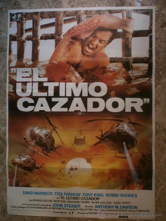 EL ULTIMO CAZADOR. DAVID WARBECK, TISA FARROW, TONY KING. AÑO 1980. (Cine - Posters y Carteles - Bélicas)