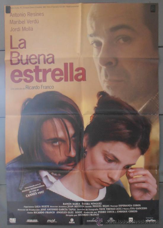 LA BUENA ESTRELLA,ANTONIO RESINES, MARIBEL VERDU CARTEL DE CINE ORIGINAL 70X100 APROX (3010) (Cine - Posters y Carteles - Clasico Español)