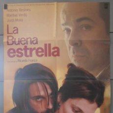 Cine: LA BUENA ESTRELLA,ANTONIO RESINES, MARIBEL VERDU CARTEL DE CINE ORIGINAL 70X100 APROX (3010). Lote 33980145