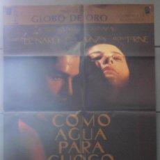 Cine: COMO AGUA PARA CHOCOLATE, CARTEL DE CINE ORIGINAL 70X100 APROX (3291). Lote 34067480