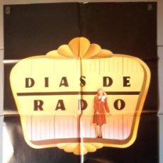 Cine: DIAS DE RADIO, CARTEL DE CINE ORIGINAL 70X100 APROX (3785). Lote 34216732