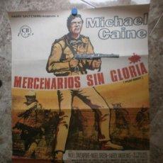 Cine: MERCIONARIOS SIN GLORIA. MICHAEL CAINE. AÑO 1969.. Lote 34259502