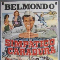 Cine: SIMPATICO Y CARADURA,BELMONDO CARTEL DE CINE ORIGINAL 70X100 APROX (4273). Lote 34350502