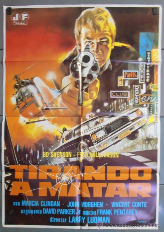 TIRANDO A MATAR, CARTEL DE CINE ORIGINAL 70X100 APROX (4602) (Cine - Posters y Carteles - Acción)