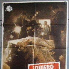 Cine: ¡QUIERO LA VERDAD!, CARTEL DE CINE ORIGINAL 70X100 APROX (5542). Lote 34648128