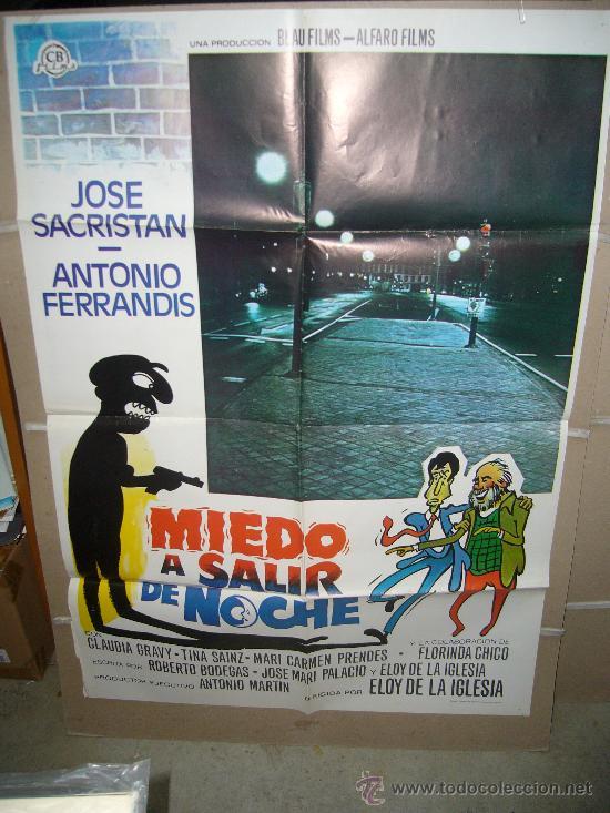 MIEDO A SALIR DE NOCHE JOSE SACRISTAN ANTONIO FERRANDIS POSTER ORIGINAL 70X100 YY(192) (Cine - Posters y Carteles - Clasico Español)