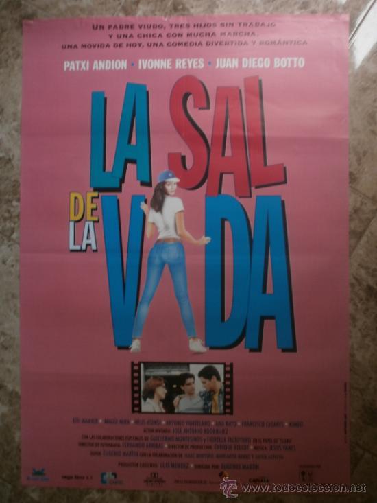 LA SAL DE LA VIDA. PATXI ANDION, IVONNE REYES, JUAN DIEGO BOTTO. (Cine - Posters y Carteles - Clasico Español)