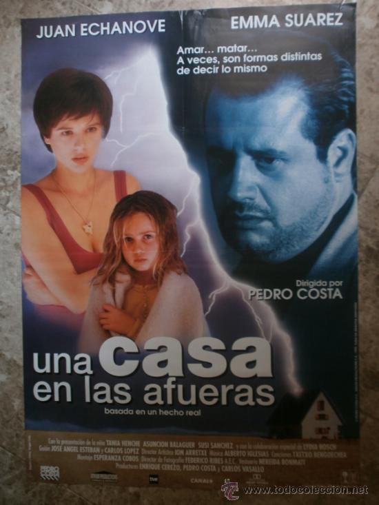 UNA CASA EN LAS AFUERAS. JUAN ECHANOVE, EMMA SUAREZ, TANIA HENCHE. (Cine - Posters y Carteles - Clasico Español)