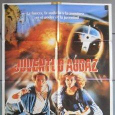 Cine: JUVENTUD AUDAZ, CARTEL DE CINE ORIGINAL 70X100 APROX (5867). Lote 34722365