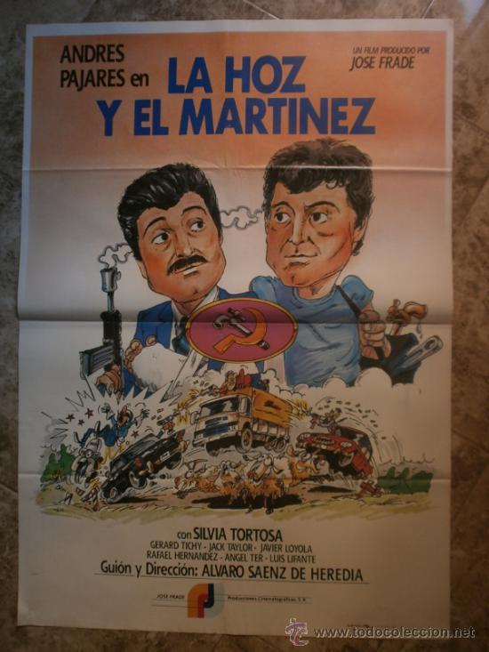 LA HOZ Y EL MARTINEZ. ANDRES PAJARES, SILVIA TORTOSA. AÑO 1984 (Cine - Posters y Carteles - Clasico Español)