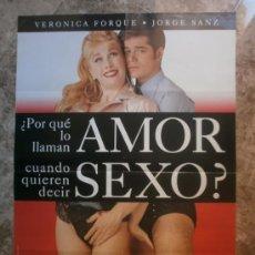 Cine: AMOR SEXO ? VERONICA FERQUE, JORGE SANZ, ROSA Mª SARDA, FERNANDO GUILLEN. . Lote 34857660