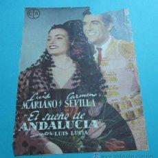 Cine: POSTER EL SUEÑO DE ANDALUCIA. LUIS MARIANO Y CARMEN SEVILLA. 19 X 26 CM. Lote 34956452