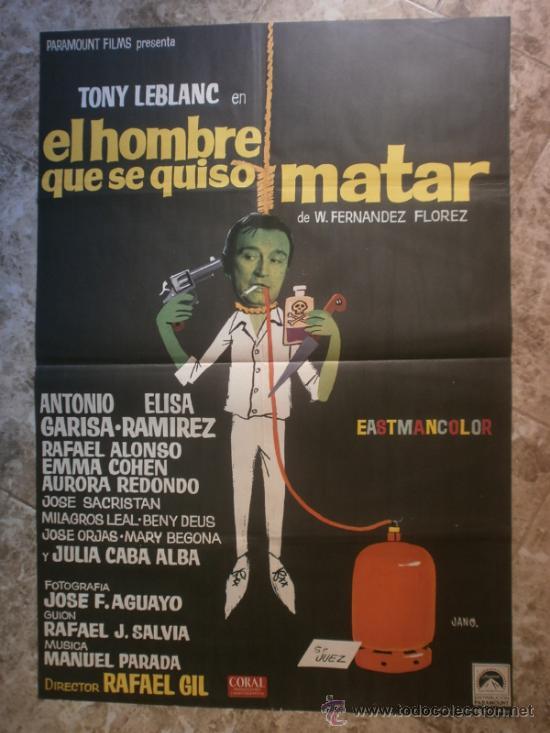 EL HOMBRE QUE SE QUISO MATAR. TONY LEBLANC, ANTONIO GARISA, ELISA RAMIREZ. AÑO 1970. (Cine - Posters y Carteles - Clasico Español)