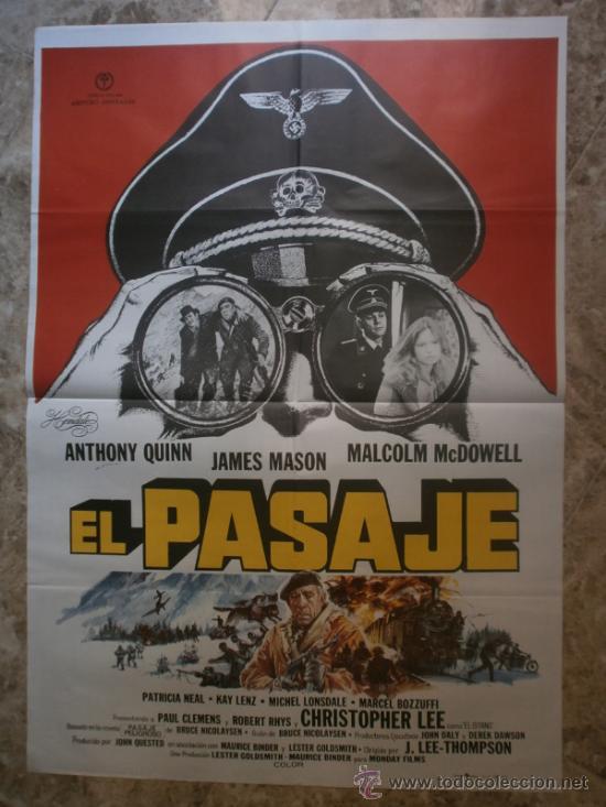 EL PASAJE. ANTHONY QUINN, JAMES MASON, MALCOLM MCDOWELL. AÑO 1979 (Cine - Posters y Carteles - Bélicas)