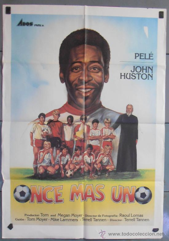 ONCE MAS UNO,PELE, JOHN HUSTON CARTEL DE CINE ORIGINAL 70X100 APROX (6181) (Cine - Posters y Carteles - Deportes)
